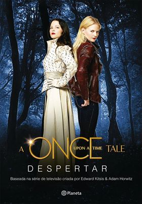 Livro A Once Upon a Time Tale - Despertar!
